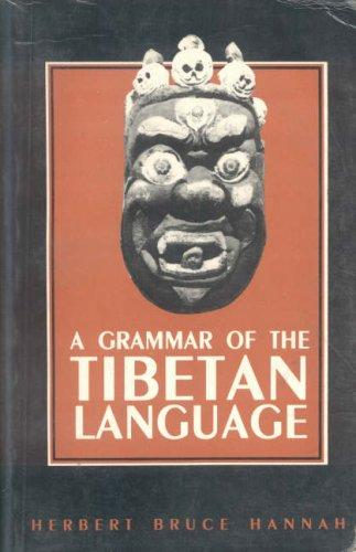 Image for A Grammar of the Tibetan Language: Literary and Colloquial