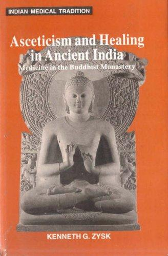 Download Asceticism & Healing in Ancient India