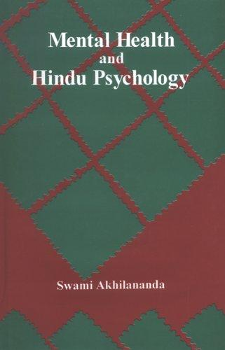 Download Mental Health and Hindu Psychology