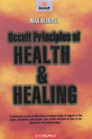 Download Occult Principles of Health and Healing