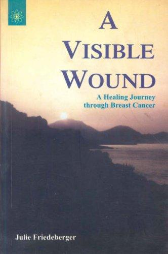 Download A Visible Wound
