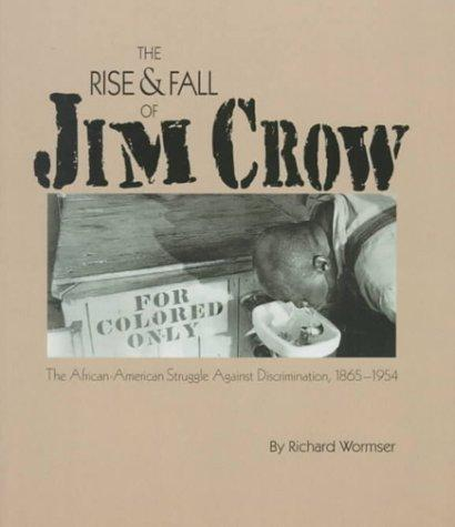 Download The rise & fall of Jim Crow
