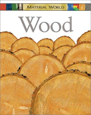 Wood (Material World)