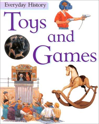 Download Toys and Games (Everyday History)