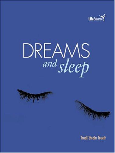Dreams and Sleep (Life Balance)