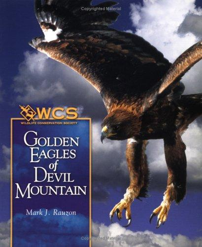 Download Golden Eagles of Devil Mountain (Wildlife Conservation Society Books)