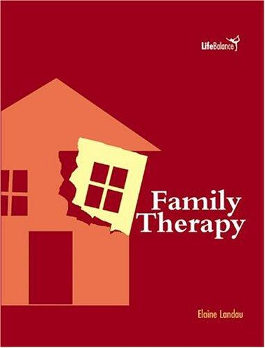 Family Therapy (Life Balance) by Elaine Landau