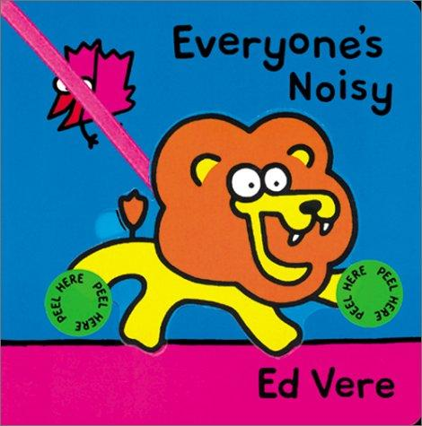 Everyone's noisy by Ed Vere