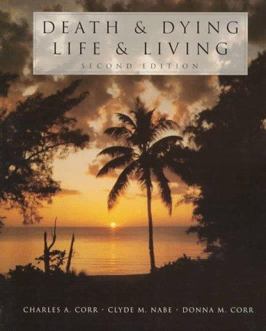 Download Death and dying, life and living