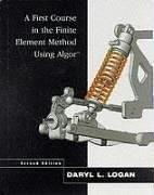 Download A First Course in the Finite Element Method Using Algor