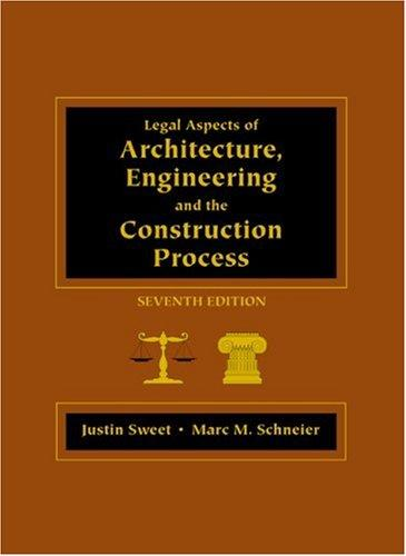 Legal Aspects of Architecture, Engineering, and the Construction Process