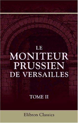 Download Le moniteur prussien de Versailles