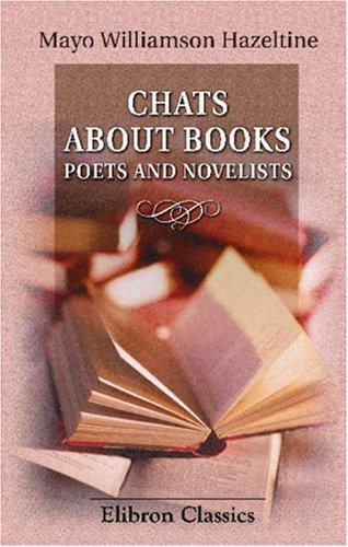 Chats About Books. Poets and Novelists