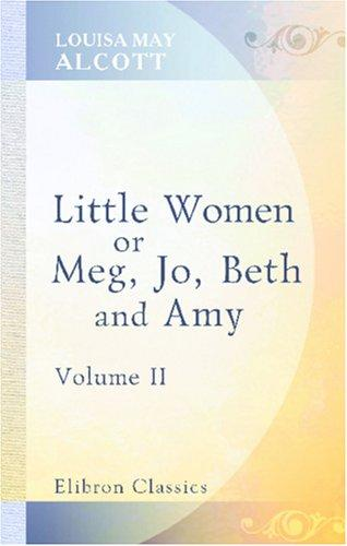 Download Little Women: or, Meg, Jo, Beth, and Amy
