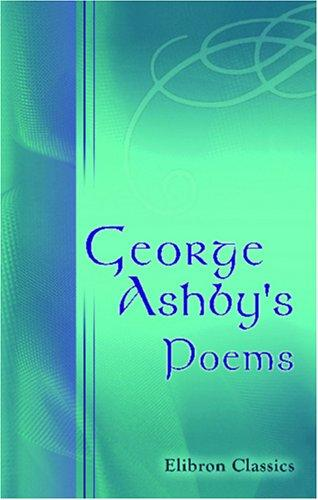 George Ashby\'s Poems