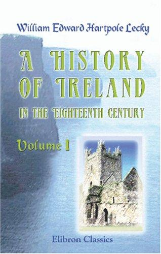 Download A History of Ireland in the Eighteenth Century