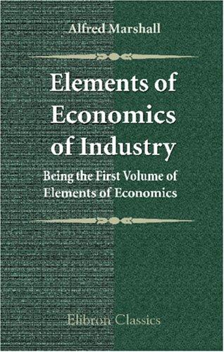 Download Elements of Economics of Industry