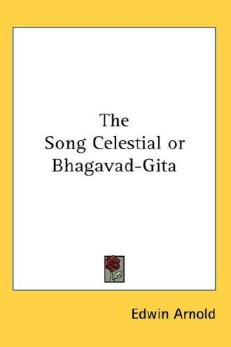 Download The Song Celestial or Bhagavad-Gita