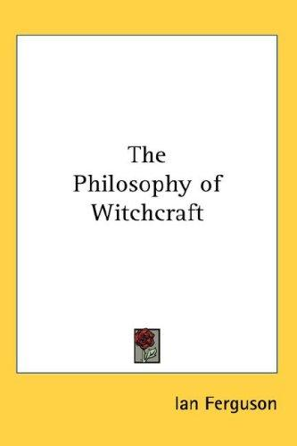 Download The Philosophy of Witchcraft