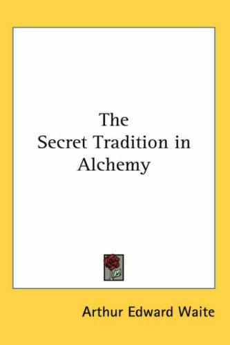 Download The Secret Tradition in Alchemy
