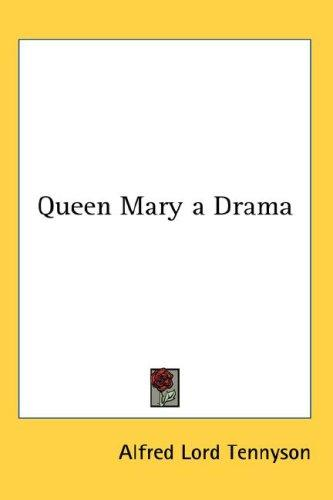 Download Queen Mary a Drama