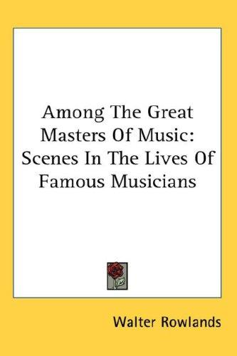 Download Among The Great Masters Of Music
