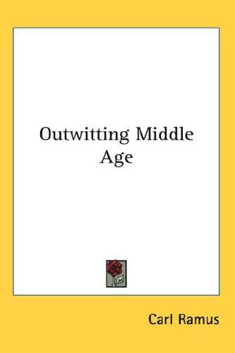 Download Outwitting Middle Age