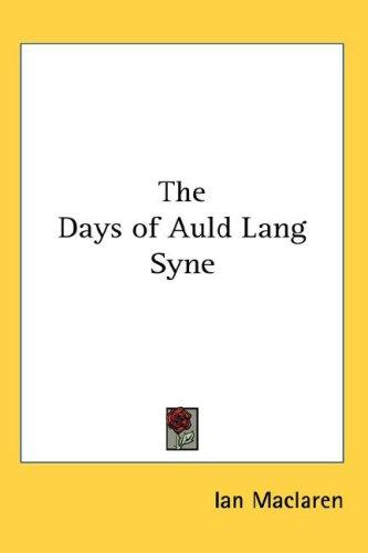 Download The Days of Auld Lang Syne