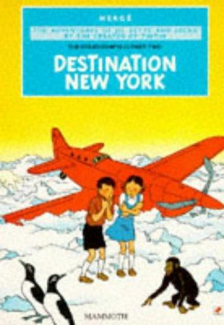 Destination New York (The Stratoship H.22, Part Two) (The Adventures of Jo, Zette and Jocko)