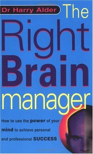 The Right Brain Manager