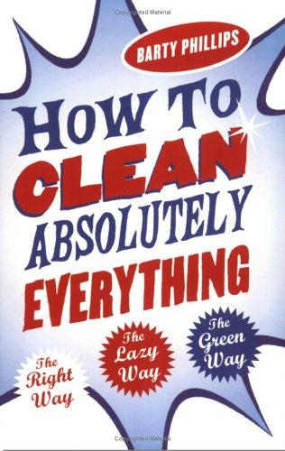 Download How to Clean Absolutely Everything