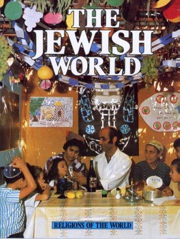 Download The Jewish World (Religions of the World)