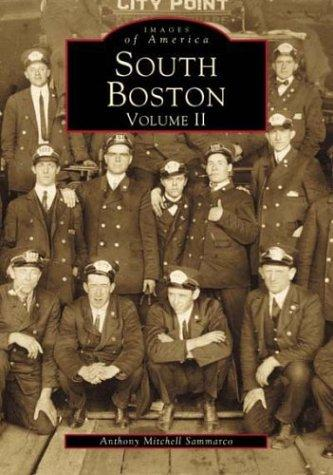South Boston Volume   2  (MA)   (Images  of  America), Sammarco, Anthony