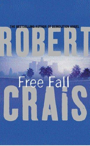 Download Free Fall (Elvis Cole Novels)