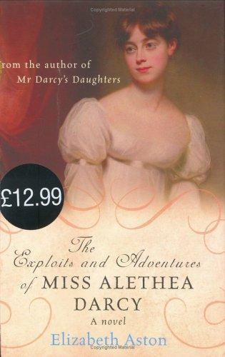 Download The Exploits and Adventures of Miss Alethea Darcy