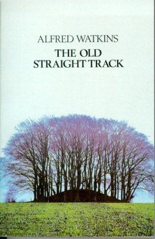 The Old Straight Track