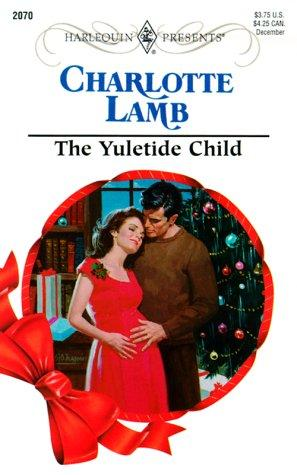 Download Yuletide Child (Expecting!) (Harlequin Presents, No. 2070)