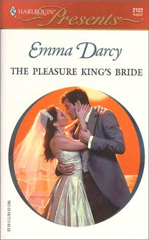 Download The Pleasure King's Bride (Kings Of The Outback) (Harlequin Presents, 2122)