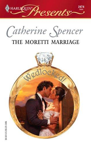 Download The Moretti Marriage (Harlequin Presents)