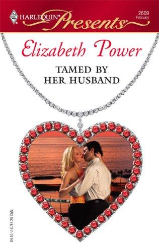 Download Tamed By Her Husband (Harlequin Presents)