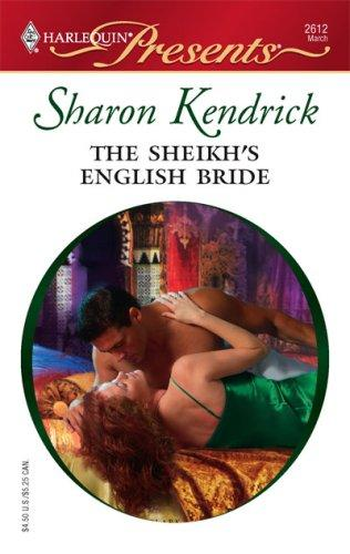 The Sheikh's English Bride (Harlequin Presents)