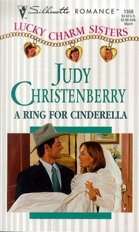 Download Ring For Cinderella (Lucky Charm Sisters) (Silhouette Romance, 1356 )