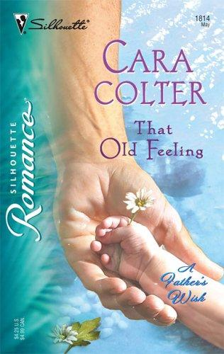 Download That Old Feeling (Silhouette Romance)