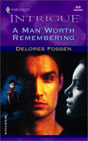 Download A Man Worth Remembering (Harlequin Intrigue, No. 679)