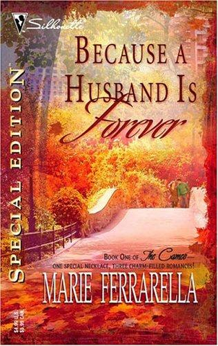 Because a husband is forever by Marie Ferrarella