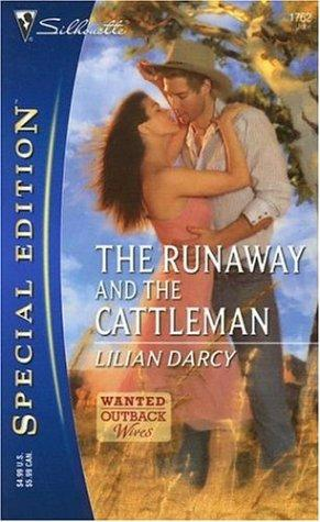 Download The Runaway And The Cattleman (Silhouette Special Edition)