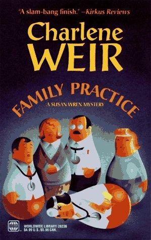 Download Family Practice (Police Chief Susan Wren Mysteries)