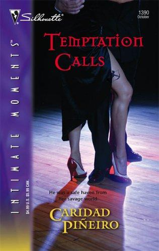 Download Temptation Calls (The Calling,  Book 3) (Silhouette Intimate Moments, No. 1390)