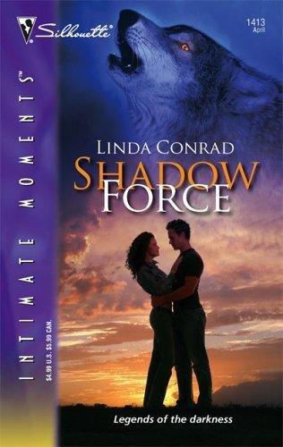 Download Shadow Force (Silhouette Intimate Moments)