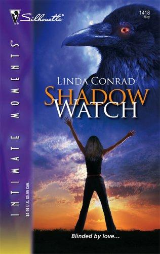 Download Shadow Watch (Silhouette Intimate Moments)